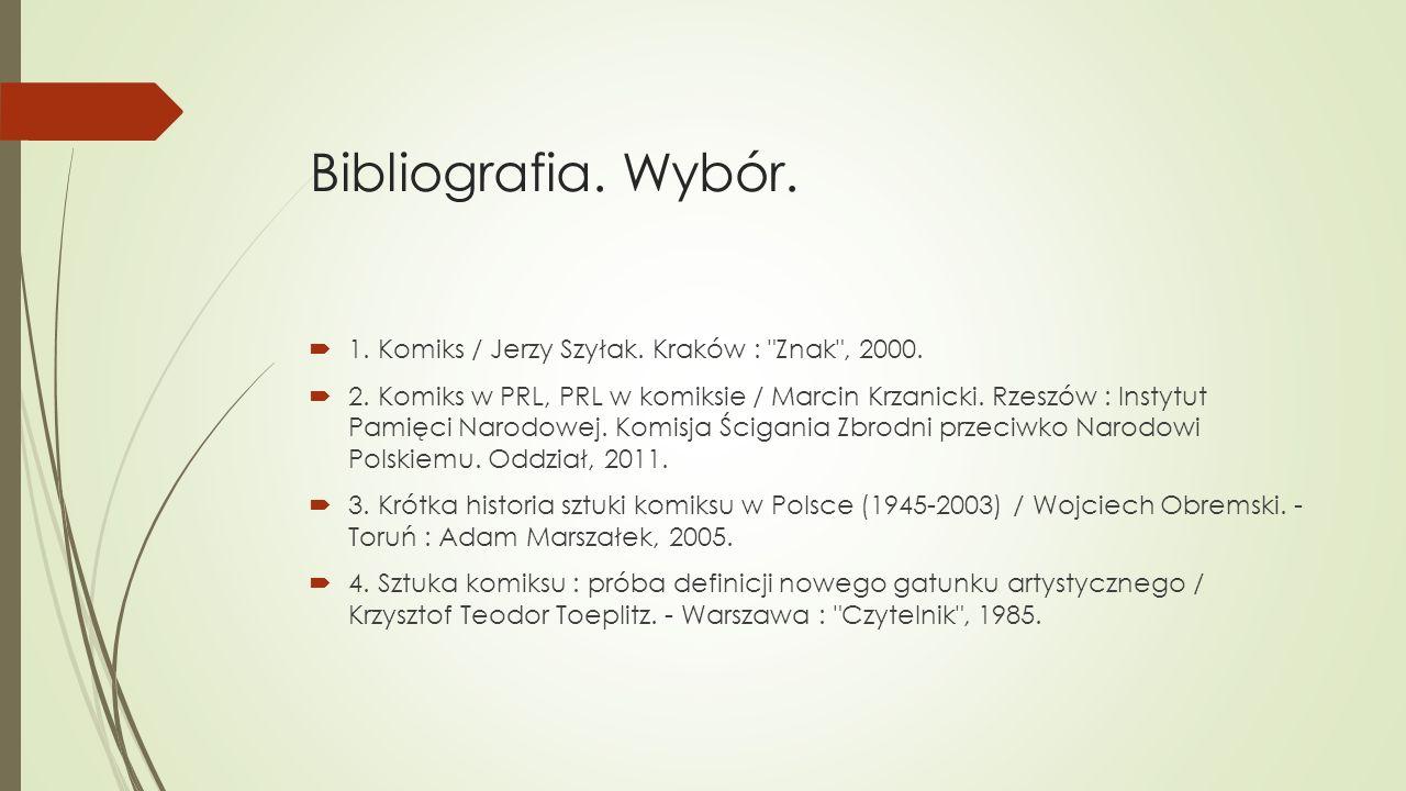 Bibliografia. Wybór.  1. Komiks / Jerzy Szyłak. Kraków :
