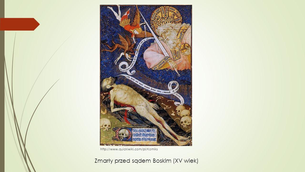 http://www.quickiwiki.com/pl/Komiks Zmarły przed sądem Boskim (XV wiek)