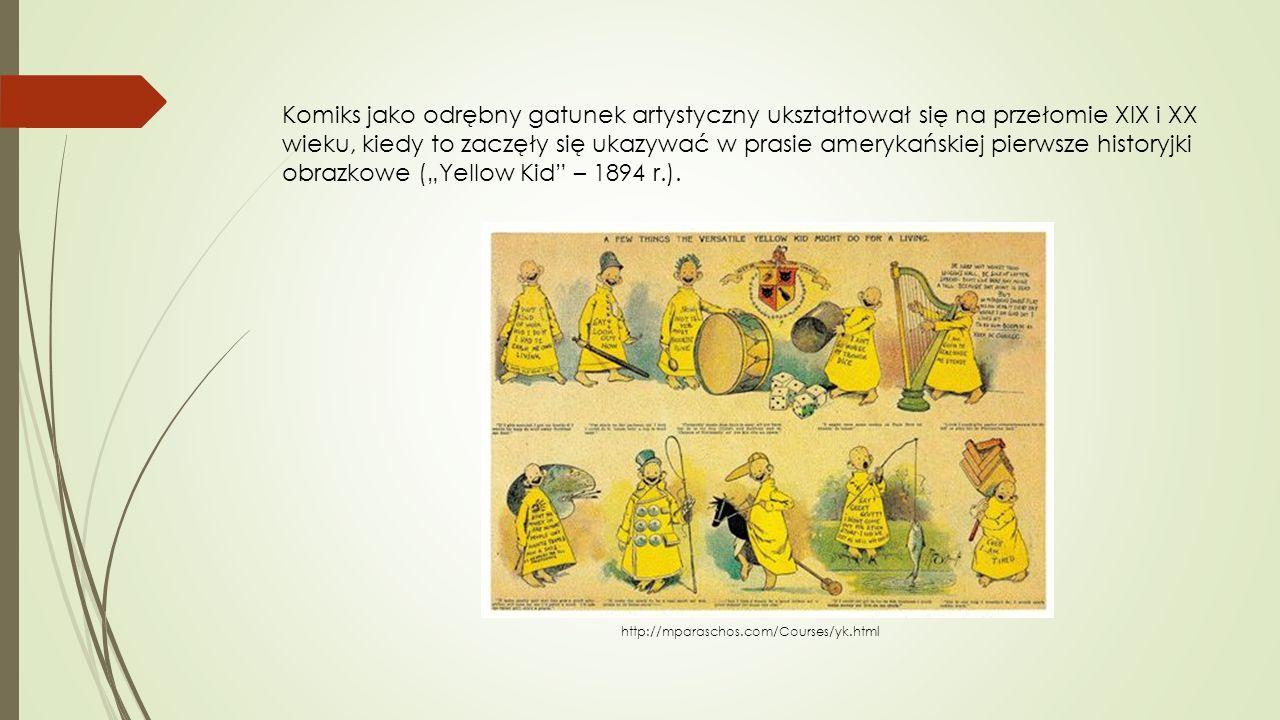 Komiks jako odrębny gatunek artystyczny ukształtował się na przełomie XIX i XX wieku, kiedy to zaczęły się ukazywać w prasie amerykańskiej pierwsze hi