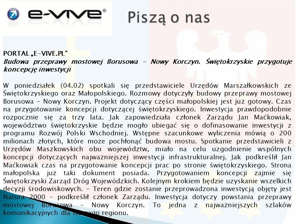 """PORTAL """"E-VIVE.PL"""" Budowa przeprawy mostowej Borusowa – Nowy Korczyn. Świętokrzyskie przygotuje koncepcję inwestycji W poniedziałek (04.02) spotkali s"""