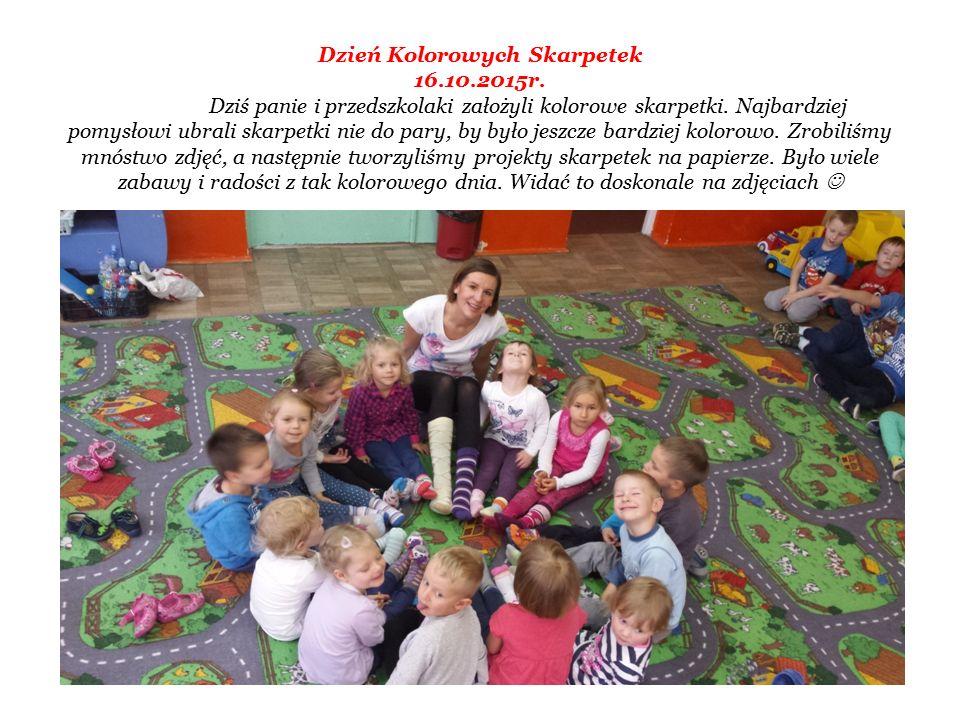 Dzień Kolorowych Skarpetek 16.10.2015r. Dziś panie i przedszkolaki założyli kolorowe skarpetki.