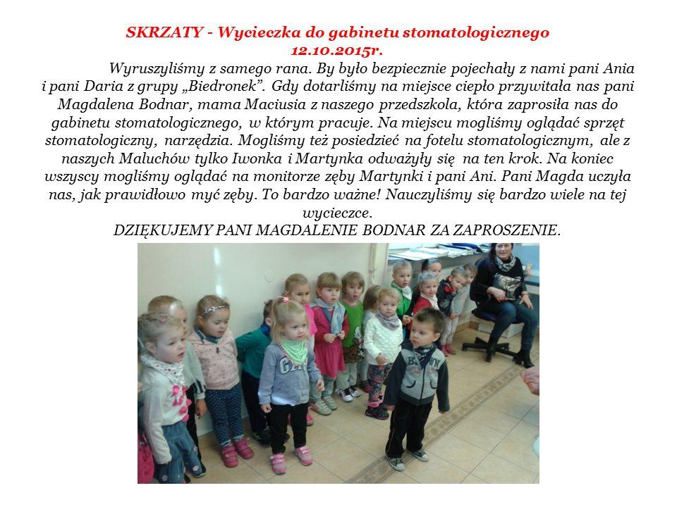 SKRZATY - Wycieczka do gabinetu stomatologicznego 12.10.2015r.