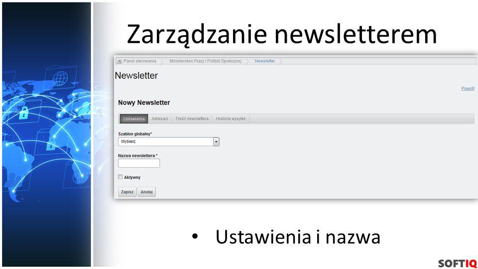 Zarządzanie newsletterem Ustawienia i nazwa