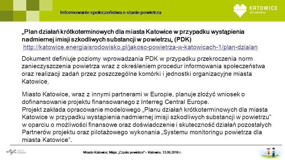 """""""Plan działań krótkoterminowych dla miasta Katowice w przypadku wystąpienia nadmiernej imisji szkodliwych substancji w powietrzu"""" (PDK) http://katowic"""