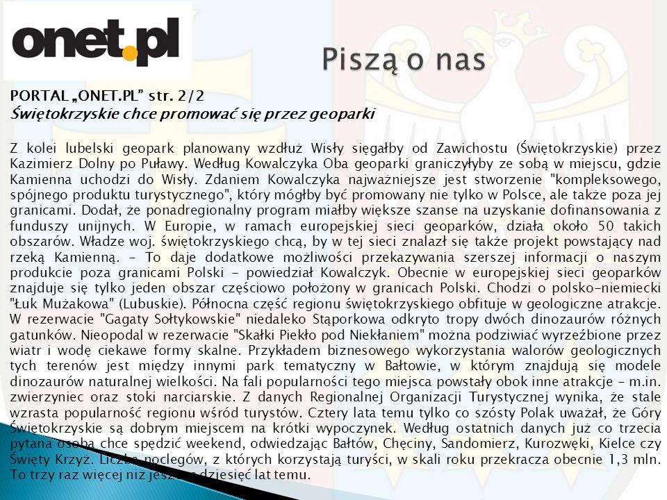 """PORTAL """"ONET.PL"""" str. 2/2 Świętokrzyskie chce promować się przez geoparki Z kolei lubelski geopark planowany wzdłuż Wisły sięgałby od Zawichostu (Świę"""