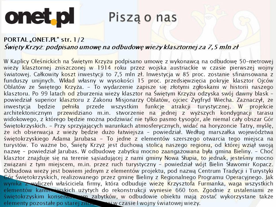 """PORTAL """"ONET.PL"""" str. 1/2 Święty Krzyż: podpisano umowę na odbudowę wieży klasztornej za 7,5 mln zł W Kaplicy Oleśnickich na Świętym Krzyżu podpisano"""
