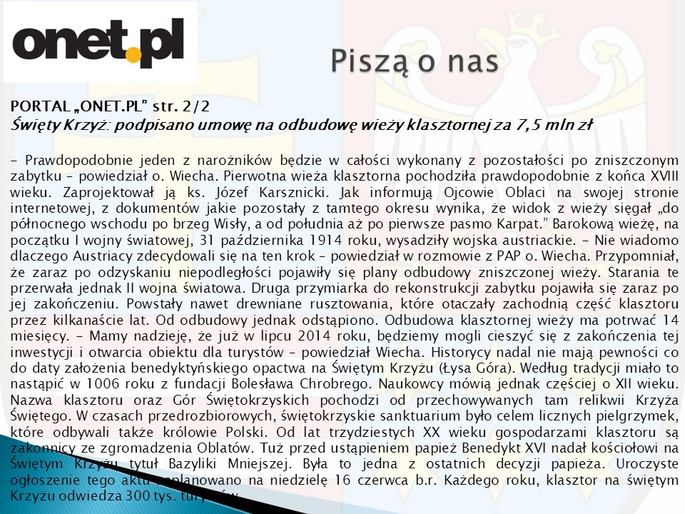"""PORTAL """"ONET.PL"""" str. 2/2 Święty Krzyż: podpisano umowę na odbudowę wieży klasztornej za 7,5 mln zł - Prawdopodobnie jeden z narożników będzie w całoś"""