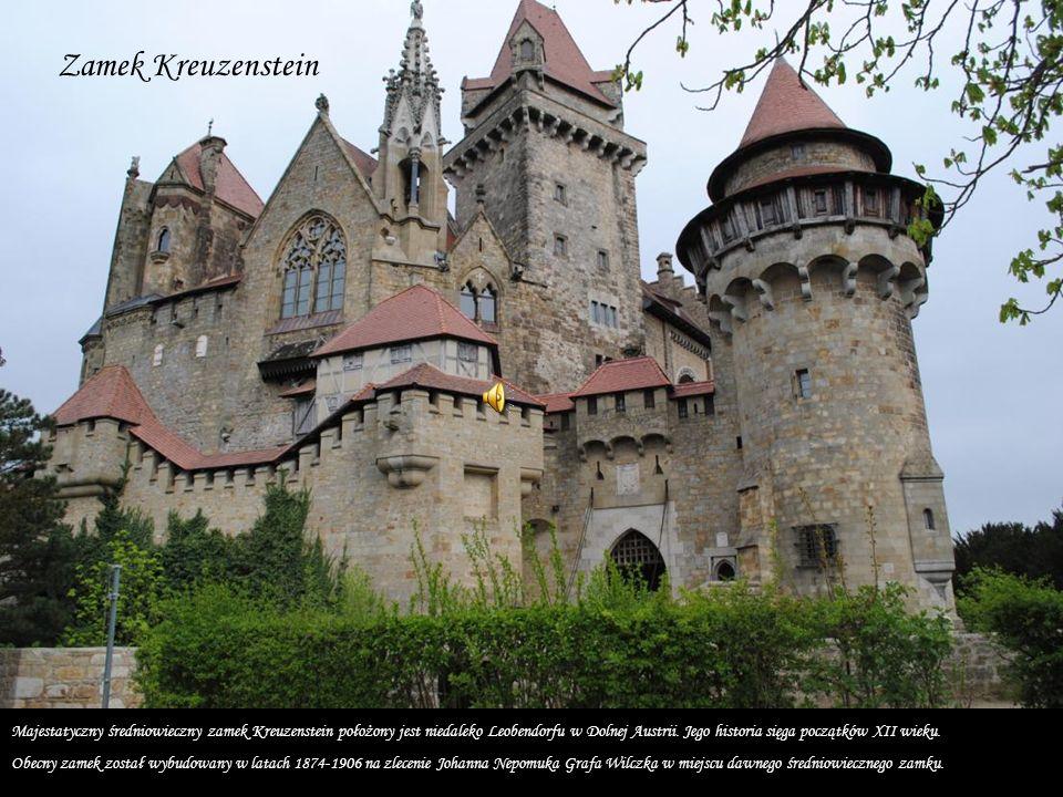 Zamek Kreuzenstein Majestatyczny średniowieczny zamek Kreuzenstein położony jest niedaleko Leobendorfu w Dolnej Austrii.
