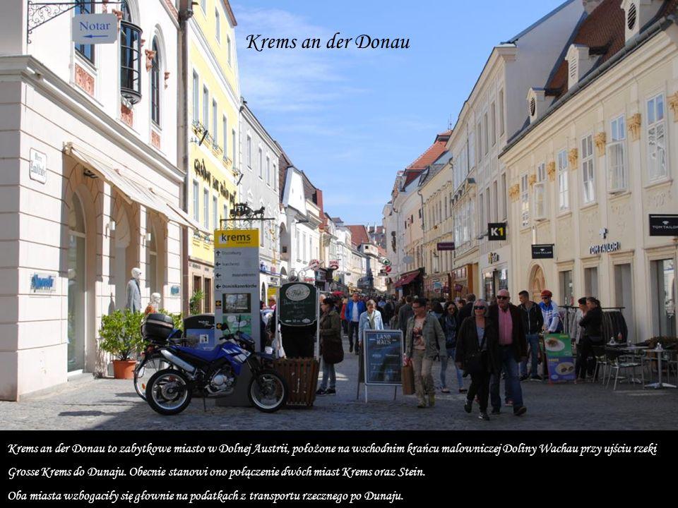 Krems an der Donau Krems an der Donau to zabytkowe miasto w Dolnej Austrii, położone na wschodnim krańcu malowniczej Doliny Wachau przy ujściu rzeki Grosse Krems do Dunaju.