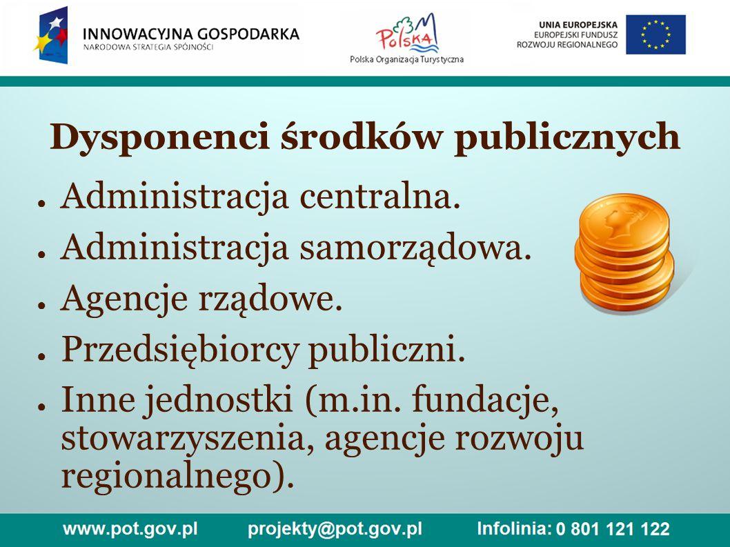 Dysponenci środków publicznych ● Administracja centralna.