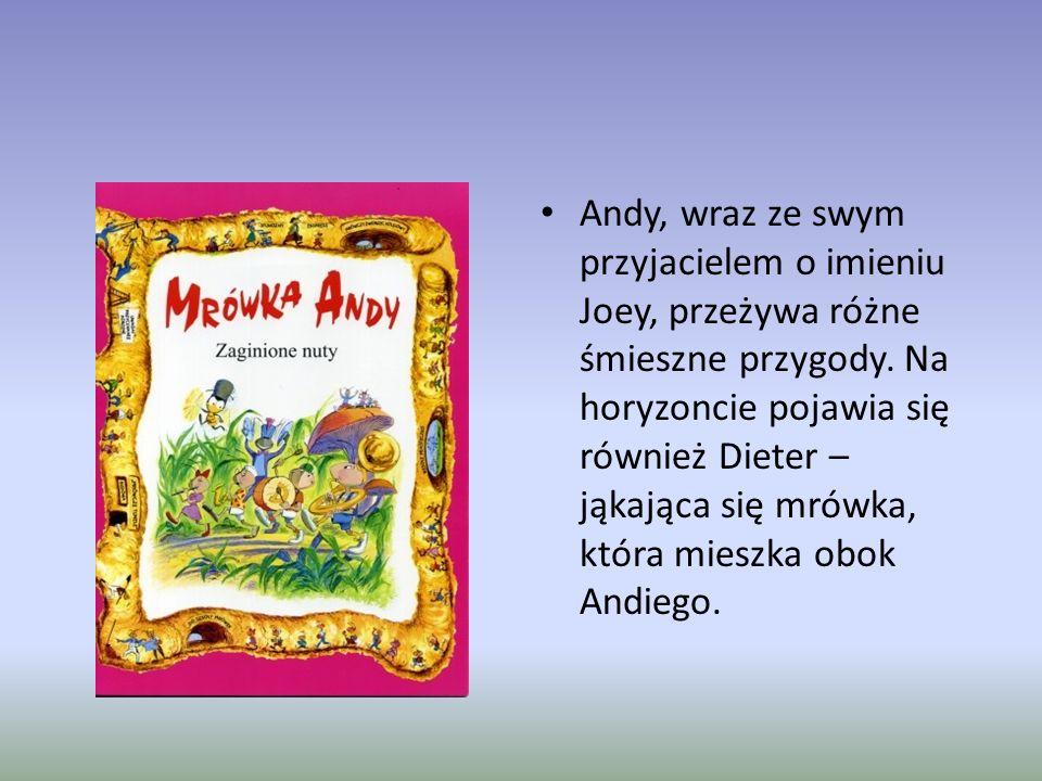 Andy, wraz ze swym przyjacielem o imieniu Joey, przeżywa różne śmieszne przygody.