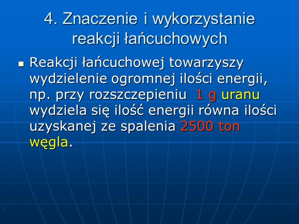 Cd Reakcja łańcuchowa może przebiegać w sposób kontrolowany (reaktory jądrowe w elektrowniach) lub w sposób spontaniczny – niekontrolowany (w bombach atomowych), Reakcja łańcuchowa może przebiegać w sposób kontrolowany (reaktory jądrowe w elektrowniach) lub w sposób spontaniczny – niekontrolowany (w bombach atomowych), W obu przypadkach paliwem jądrowym jest 235 U, 233 U, 239 Pu W obu przypadkach paliwem jądrowym jest 235 U, 233 U, 239 Pu