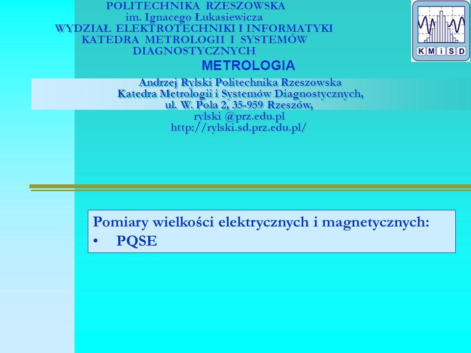 METROLOGIA Pomiary mocy prądu elektrycznego 1.Zagadnienia 2.