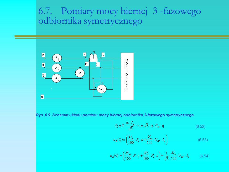 6.7.Pomiary mocy biernej 3 -fazowego odbiornika symetrycznego Rys. 6.9. Schemat układu pomiaru mocy biernej odbiornika 3-fazowego symetrycznego (6.52)
