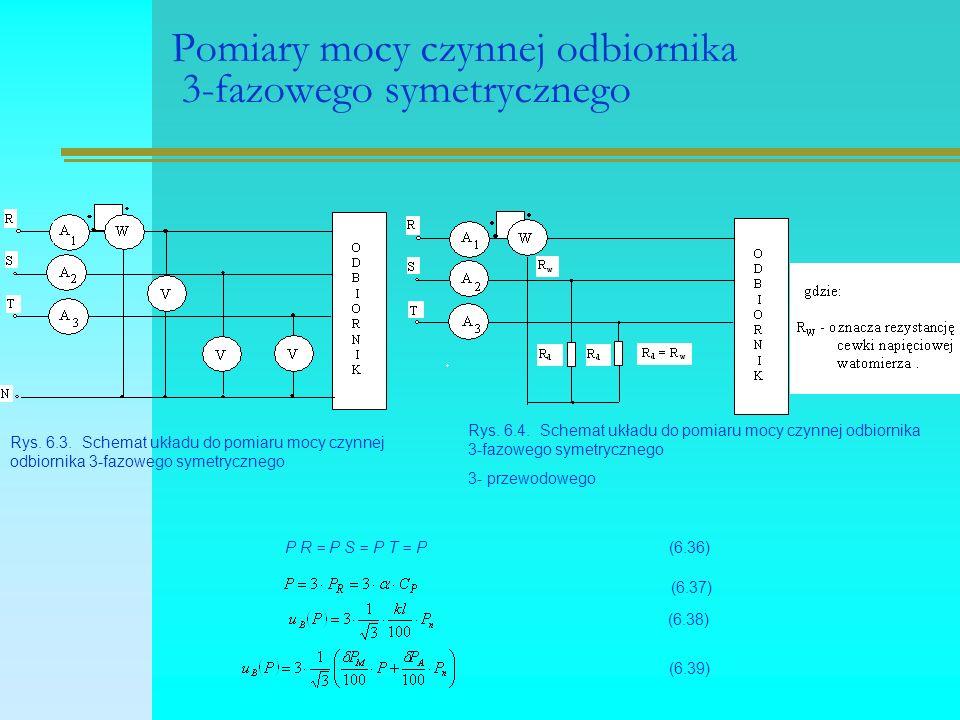 Pomiary mocy czynnej odbiornika 3-fazowego symetrycznego Rys. 6.3. Schemat układu do pomiaru mocy czynnej odbiornika 3-fazowego symetrycznego P R = P