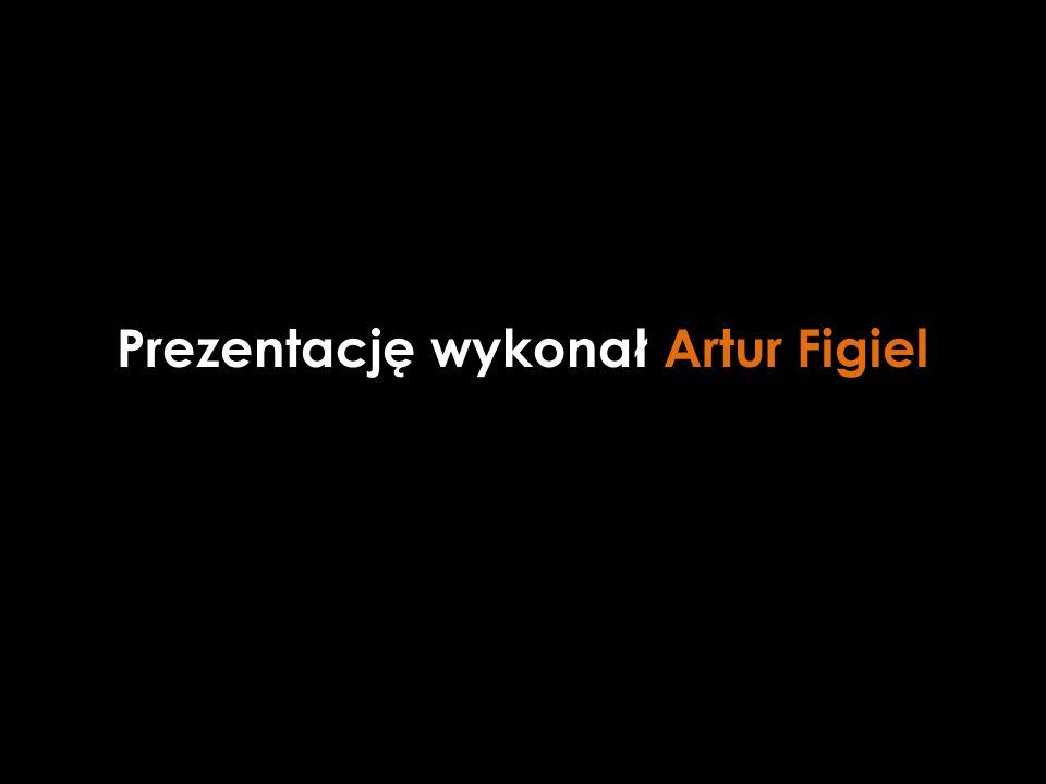 Prezentację wykonał Artur Figiel