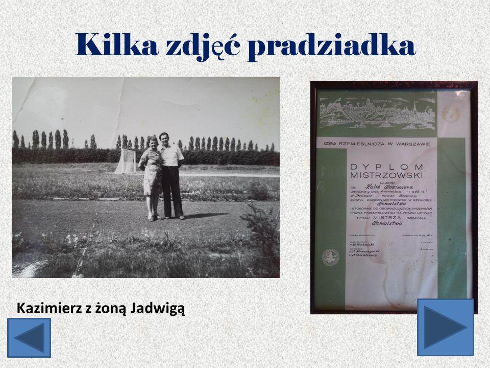 Kilka zdj ę ć pradziadka Kazimierz z żoną Jadwigą