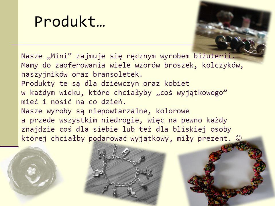 """Nasze """"Mini"""" zajmuje się ręcznym wyrobem biżuterii. Mamy do zaoferowania wiele wzorów broszek, kolczyków, naszyjników oraz bransoletek. Produkty te są"""