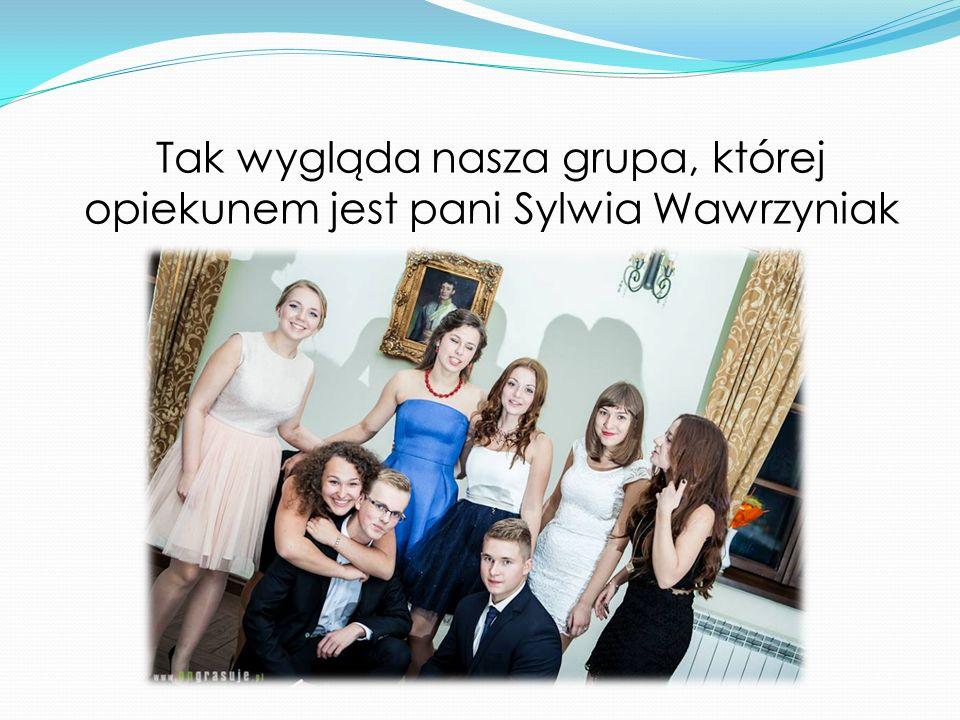 Tak wygląda nasza grupa, której opiekunem jest pani Sylwia Wawrzyniak