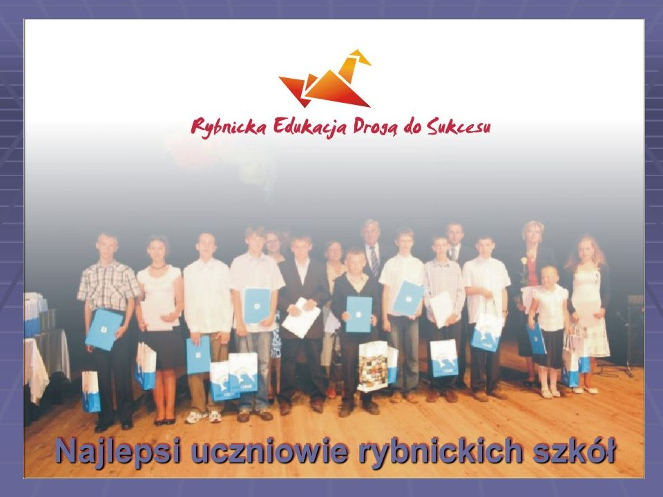 Uczniowie którzy otrzymali Stypendium Prezydenta Miasta Rybnika Uczniowie którzy otrzymali Stypendium Prezydenta Miasta Rybnika