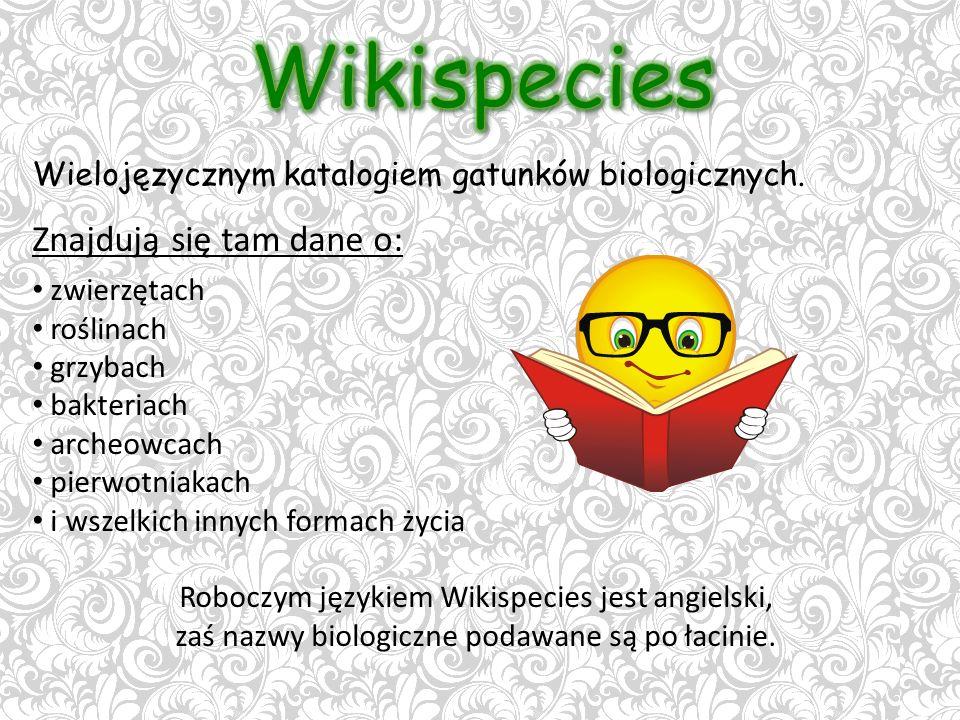 Wielojęzycznym katalogiem gatunków biologicznych.