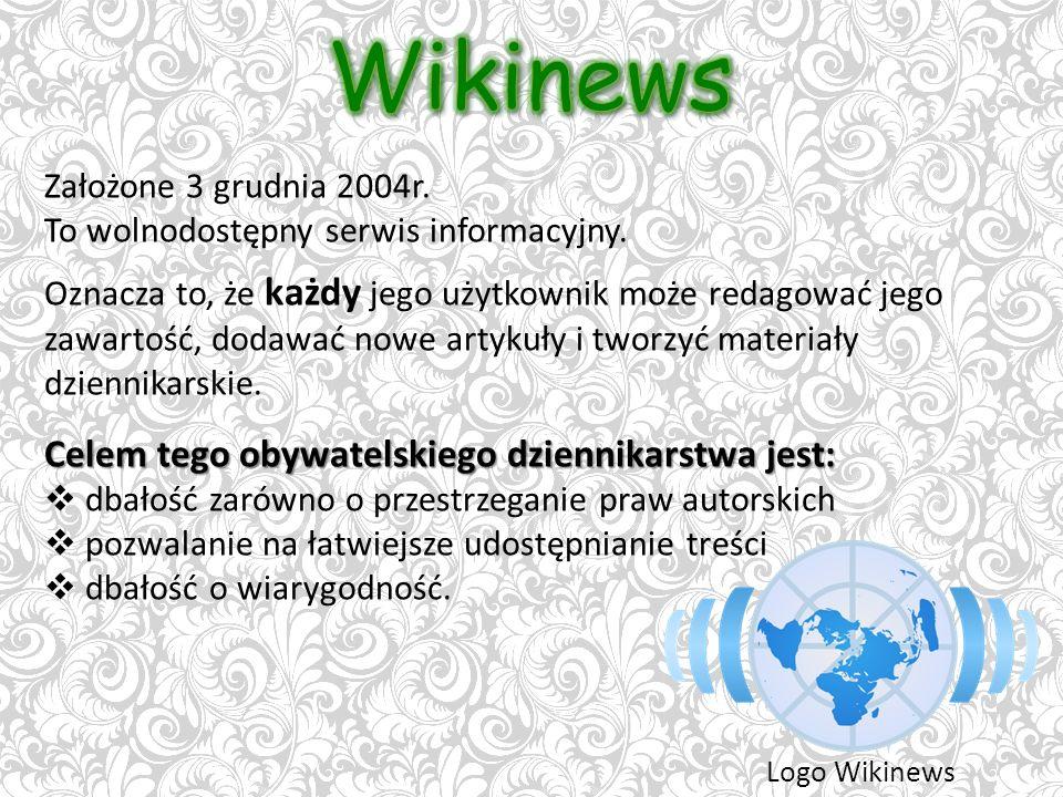 Założone 3 grudnia 2004r. To wolnodostępny serwis informacyjny.