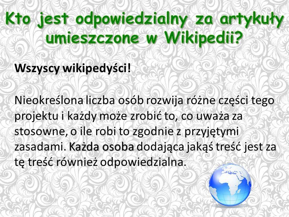 Wszyscy wikipedyści.