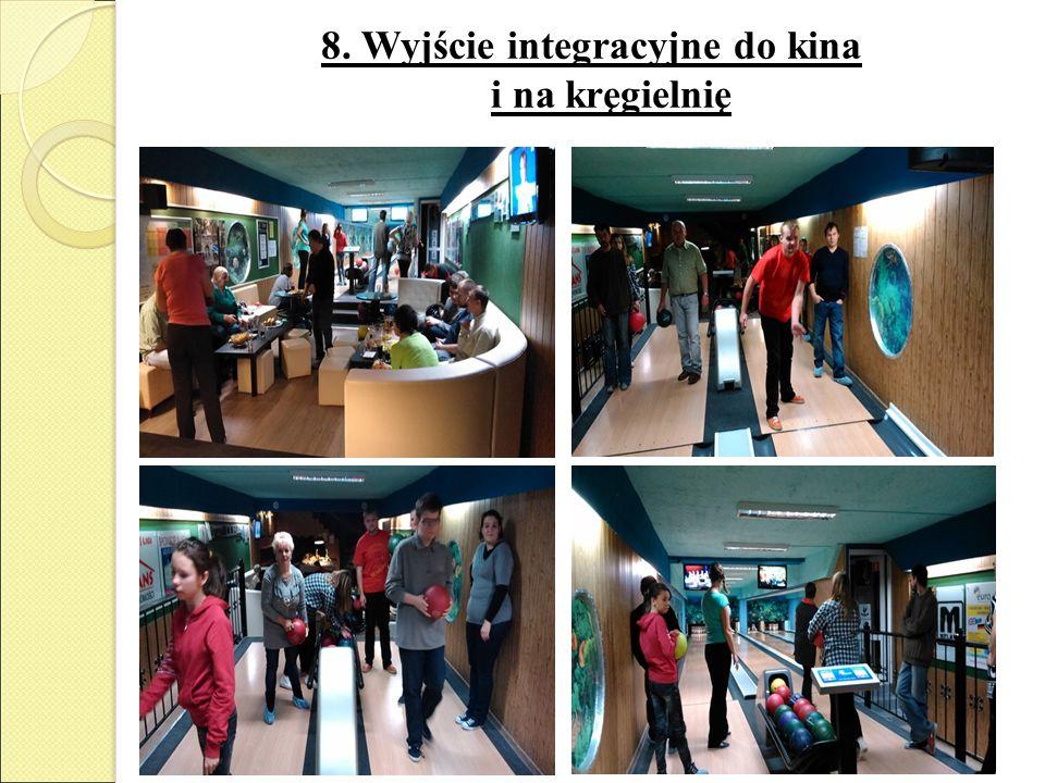 8. Wyjście integracyjne do kina i na kręgielnię