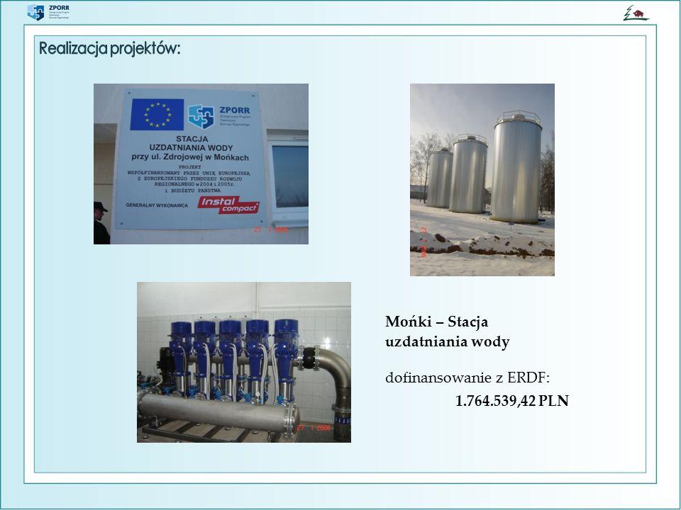 Mońki – Stacja uzdatniania wody dofinansowanie z ERDF: 1.764.539,42 PLN