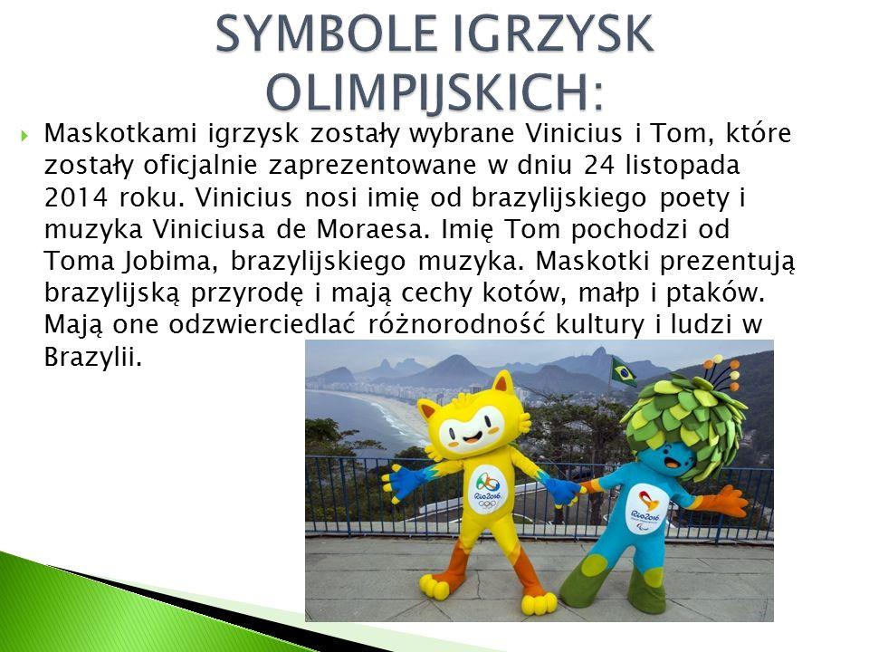  Maskotkami igrzysk zostały wybrane Vinicius i Tom, które zostały oficjalnie zaprezentowane w dniu 24 listopada 2014 roku. Vinicius nosi imię od braz