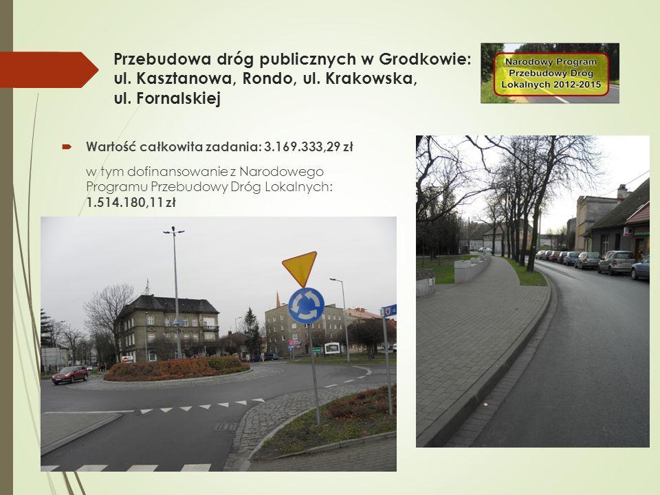 Przebudowa dróg publicznych w Grodkowie: ul. Kasztanowa, Rondo, ul.