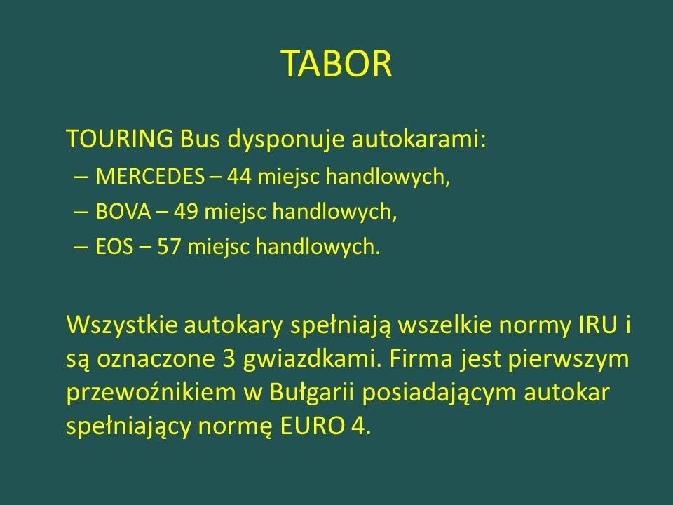 TABOR TOURING Bus dysponuje autokarami: – MERCEDES – 44 miejsc handlowych, – BOVA – 49 miejsc handlowych, – EOS – 57 miejsc handlowych.