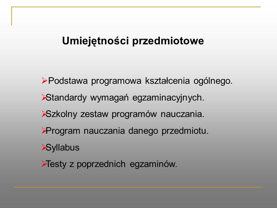  Podstawa programowa kształcenia ogólnego. Standardy wymagań egzaminacyjnych.