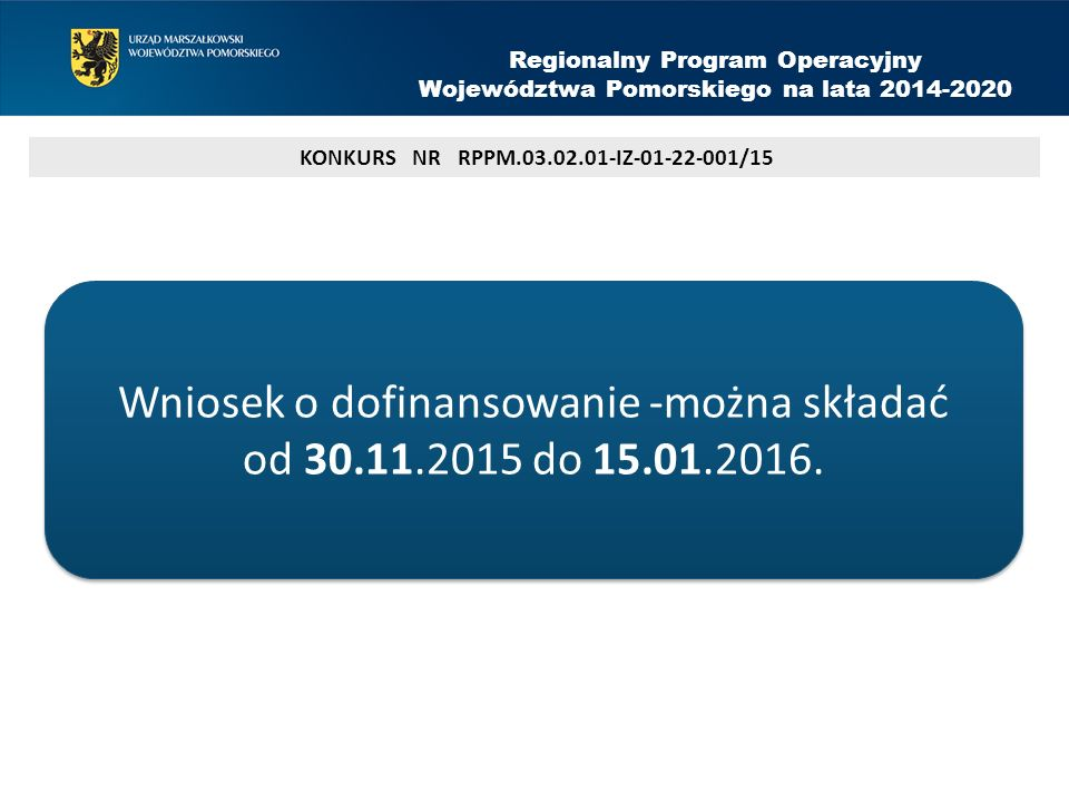 GRUPA DOCELOWA PROJEKTU Regionalny Program Operacyjny Województwa Pomorskiego na lata 2014-2020 CZĘŚĆ D