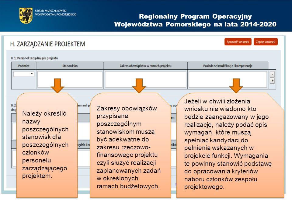 Regionalny Program Operacyjny Województwa Pomorskiego na lata 2014-2020 Należy określić nazwy poszczególnych stanowisk dla poszczególnych członków per