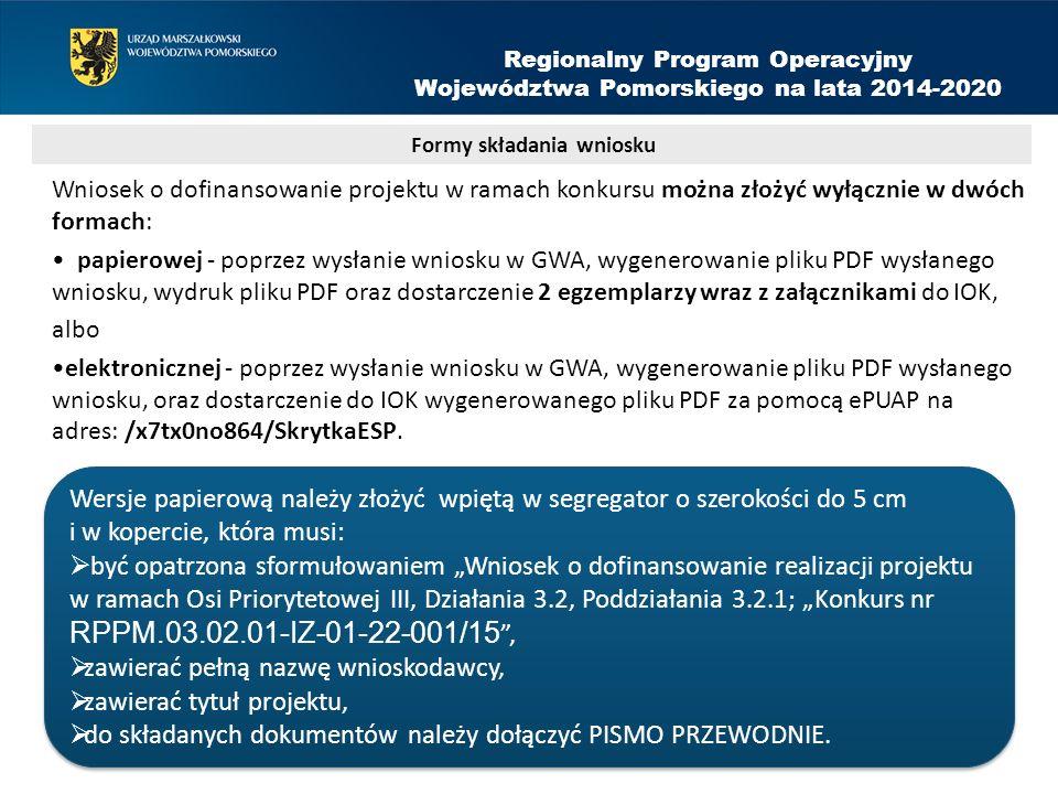 Wniosek o dofinansowanie projektu w ramach konkursu można złożyć wyłącznie w dwóch formach: papierowej - poprzez wysłanie wniosku w GWA, wygenerowanie