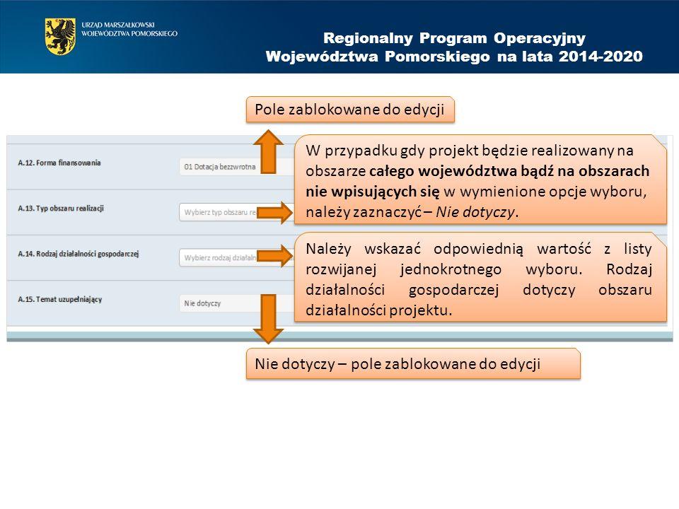 ZAKRES RZECZOWY PROJEKTU Regionalny Program Operacyjny Województwa Pomorskiego na lata 2014-2020 CZĘŚĆ E