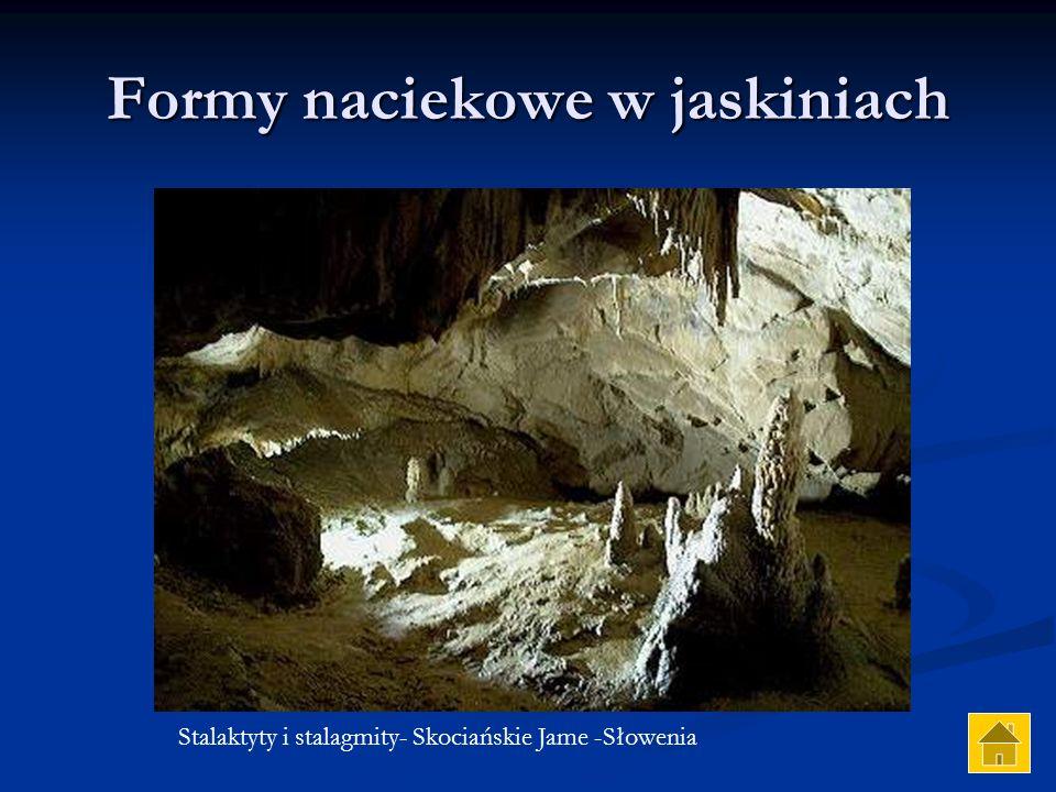 Formy naciekowe w jaskiniach Stalaktyty i stalagmity- Skociańskie Jame -Słowenia