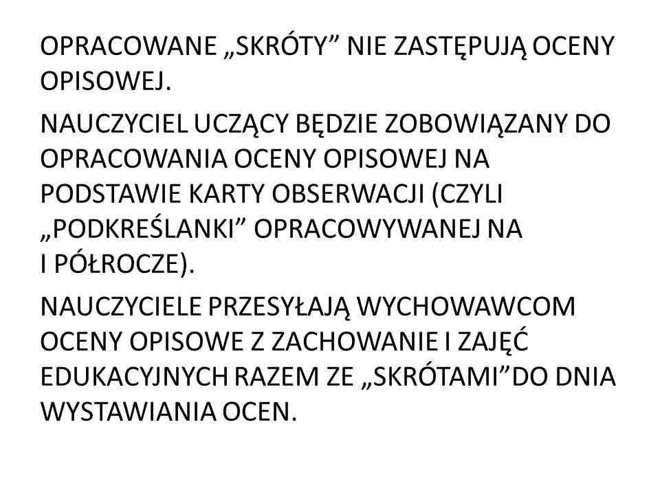"""OPRACOWANE """"SKRÓTY NIE ZASTĘPUJĄ OCENY OPISOWEJ."""