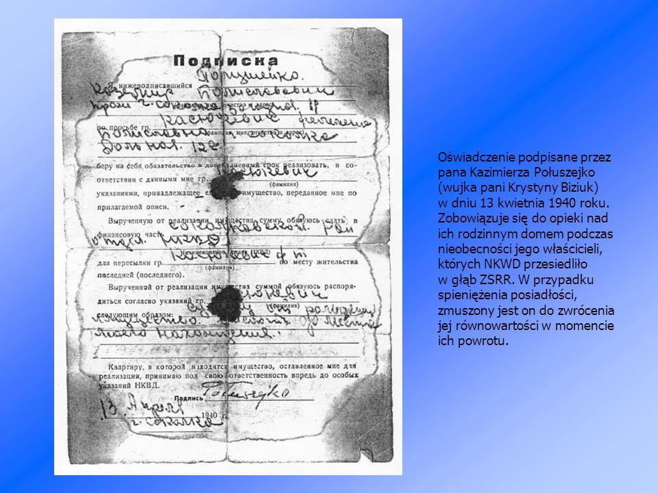 Oświadczenie podpisane przez pana Kazimierza Połuszejko (wujka pani Krystyny Biziuk) w dniu 13 kwietnia 1940 roku.