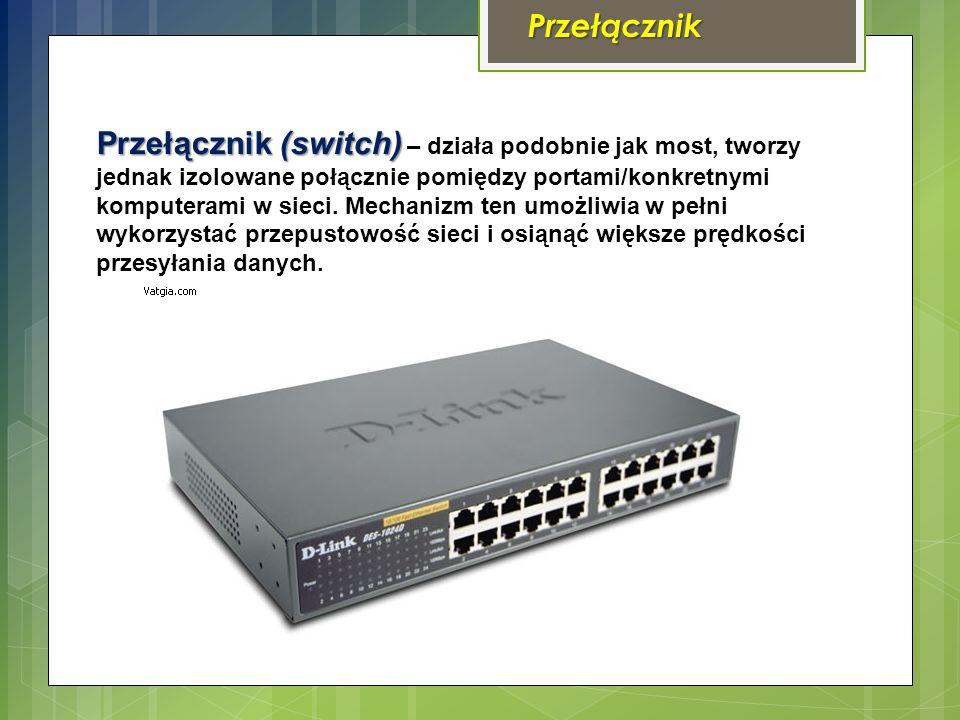 Przełącznik Przełącznik (switch) Przełącznik (switch) – działa podobnie jak most, tworzy jednak izolowane połącznie pomiędzy portami/konkretnymi komputerami w sieci.
