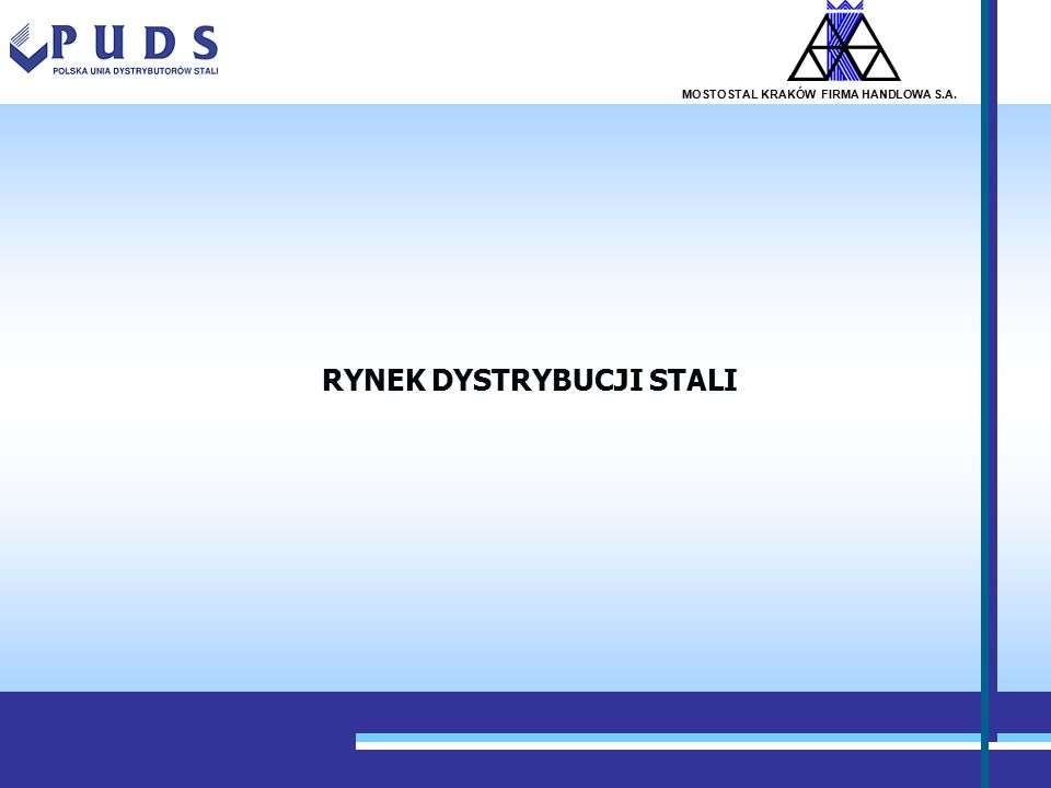 GENERAL ASSEMBLY STEEL STOCKHOLDING AUSTRIA 15/11/2005 27 MOSTOSTAL KRAKÓW FIRMA HANDLOWA S.A.