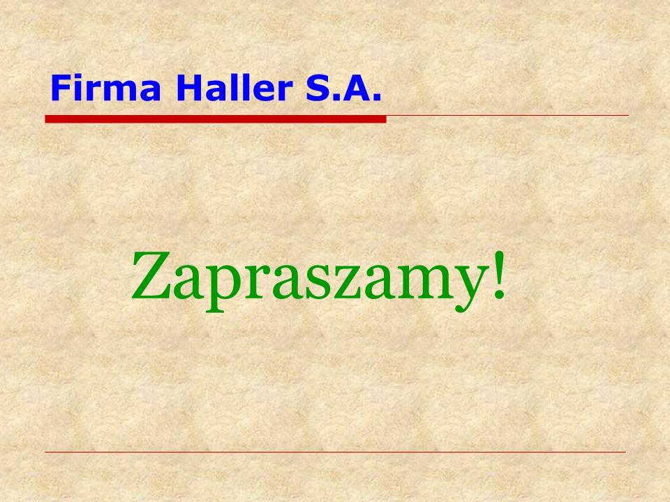 Firma Haller S.A. Zapraszamy!