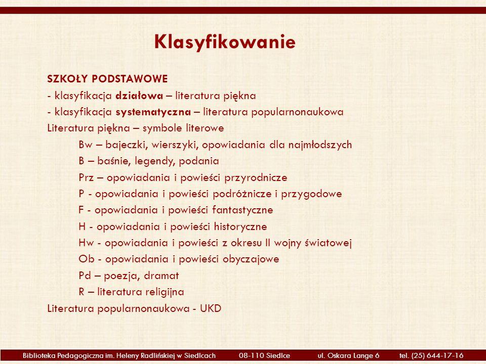 Biblioteka Pedagogiczna im. Heleny Radlińskiej w Siedlcach 08-110 Siedlce ul.