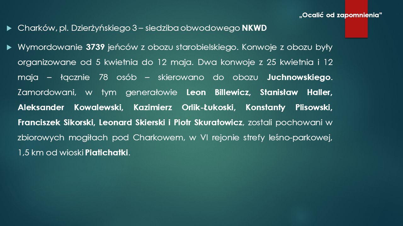 Listy transportowe były – poza kilkoma decydującymi o wywozie do obozu j Juchnowskiego – wyrokami śmierci.