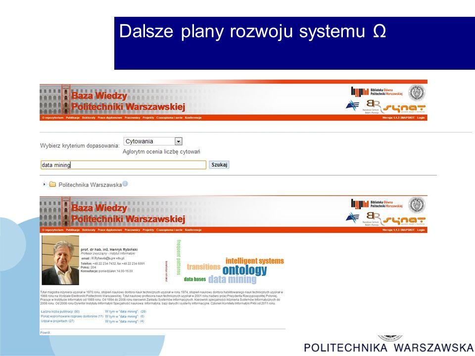 Dalsze plany rozwoju systemu Ω