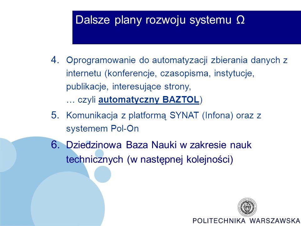 4. Oprogramowanie do automatyzacji zbierania danych z internetu (konferencje, czasopisma, instytucje, publikacje, interesujące strony, … czyli automat