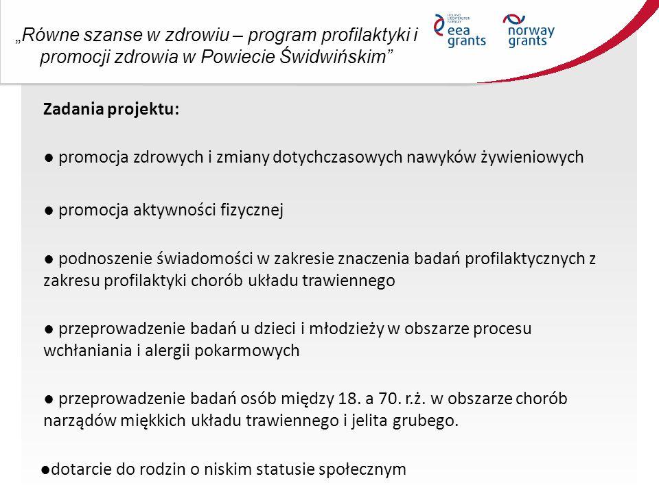 """""""Równe szanse w zdrowiu – program profilaktyki i promocji zdrowia w Powiecie Świdwińskim W ramach Projektu zaplanowano: 1."""
