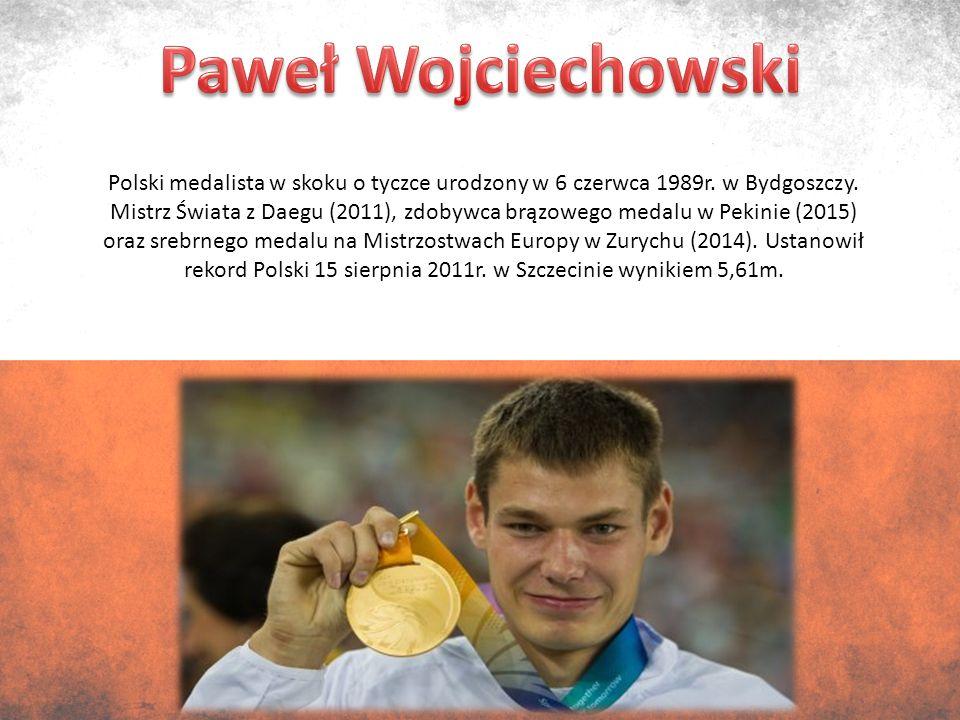 Polski medalista w skoku o tyczce urodzony w 6 czerwca 1989r.