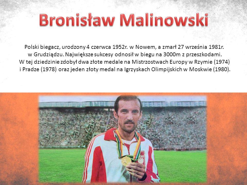 Polski biegacz, urodzony 4 czerwca 1952r. w Nowem, a zmarł 27 września 1981r.